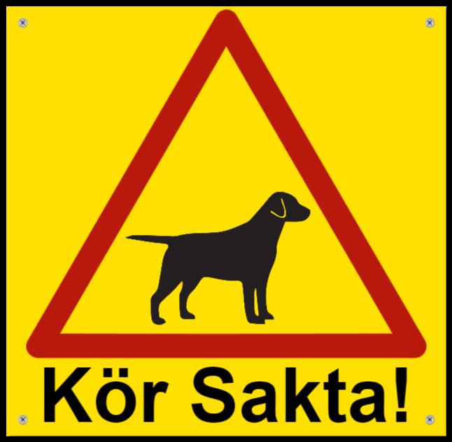 hundskyltar som aluminiumskylt