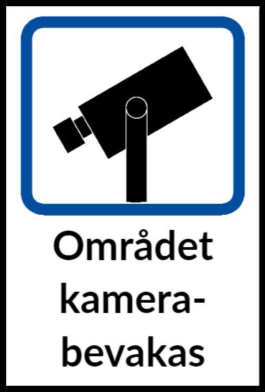 skylt kameraovervakning som aluminiumskylt